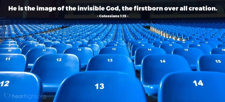 Illustration of Colossians 1:15 — He is the image of the invisible God, the firstborn over all creation.