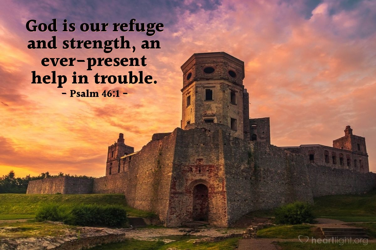 Illustration of Psalm 46:1 — God is our refuge and strength, an ever-present help in trouble.