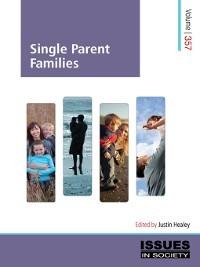 Single Parent Families a7ii family parent a7ii family parent 9781922084132 0 0 0 0