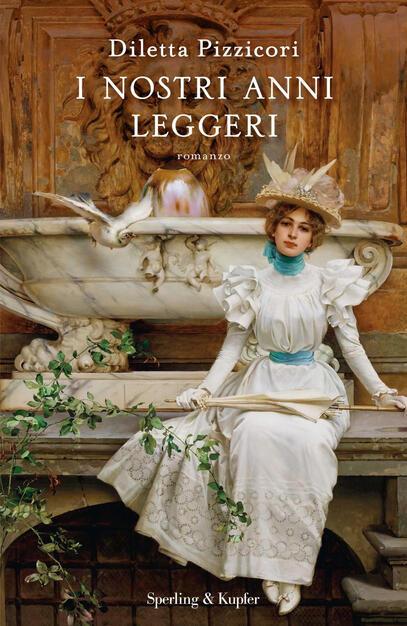 I nostri anni leggeri - Diletta Pizzicori - Libro - Sperling & Kupfer -  Pandora   IBS