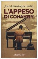 L' appeso di Conakry - Jean-Christophe Rufin - copertina