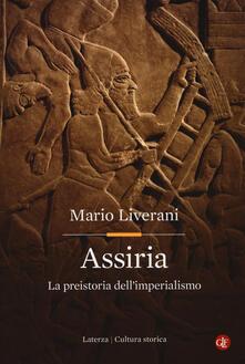 Assiria. La preistoria dell'imperialismo - Mario Liverani - copertina