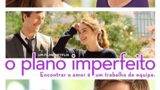 Conheça O Plano Imperfeito, mais nova comédia romântica da Netflix | Minha Série