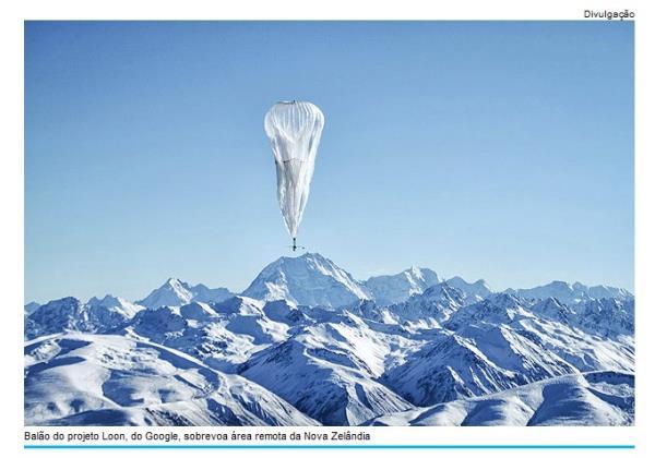 Governo negocia com a Google para implementar internet por balões