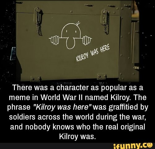 There Was A Character As Popular As A Meme In World War Ii Named