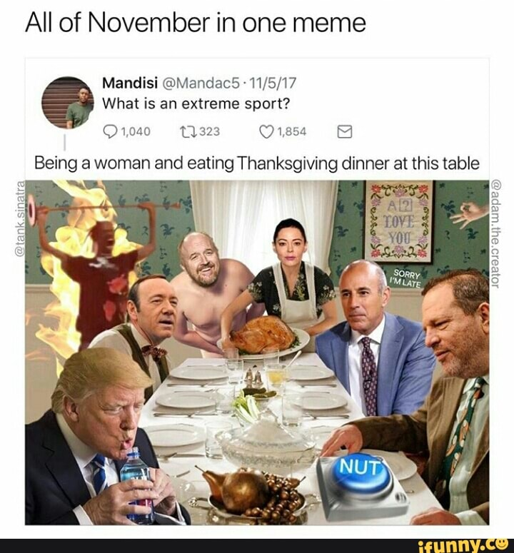 All Of November In One Meme What Is An Extreme Sport 01040 L 323