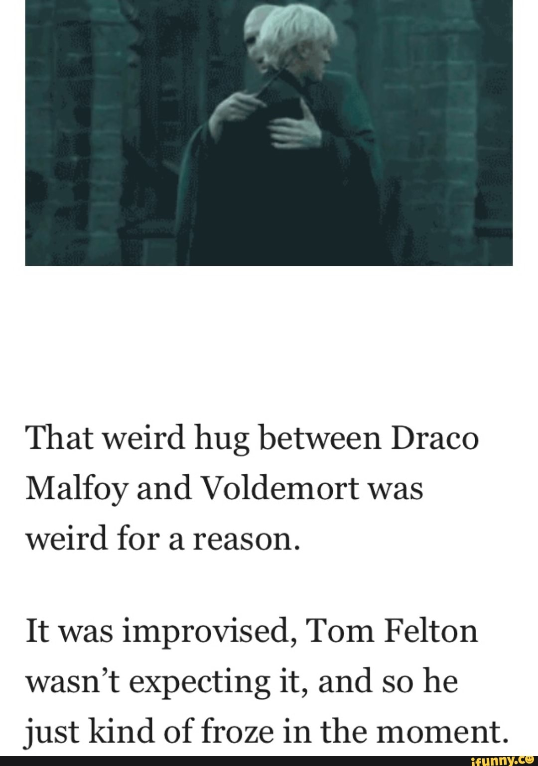 That Weird Hug Between Draco Malfoy And Voldemort Was Weird For A