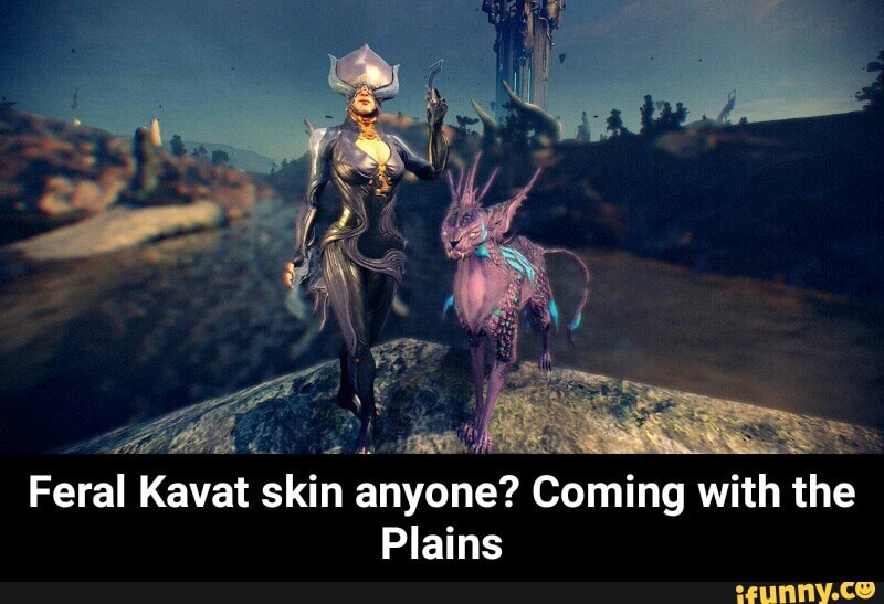 T Skin Anyone Coming With The Plains Feral Kava Feral Kavat