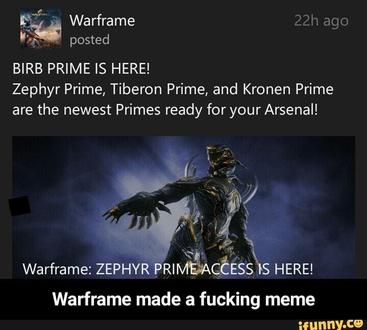Birb Prime Is Here Zephyr Prime Tiberon Prime And Kronen Prime