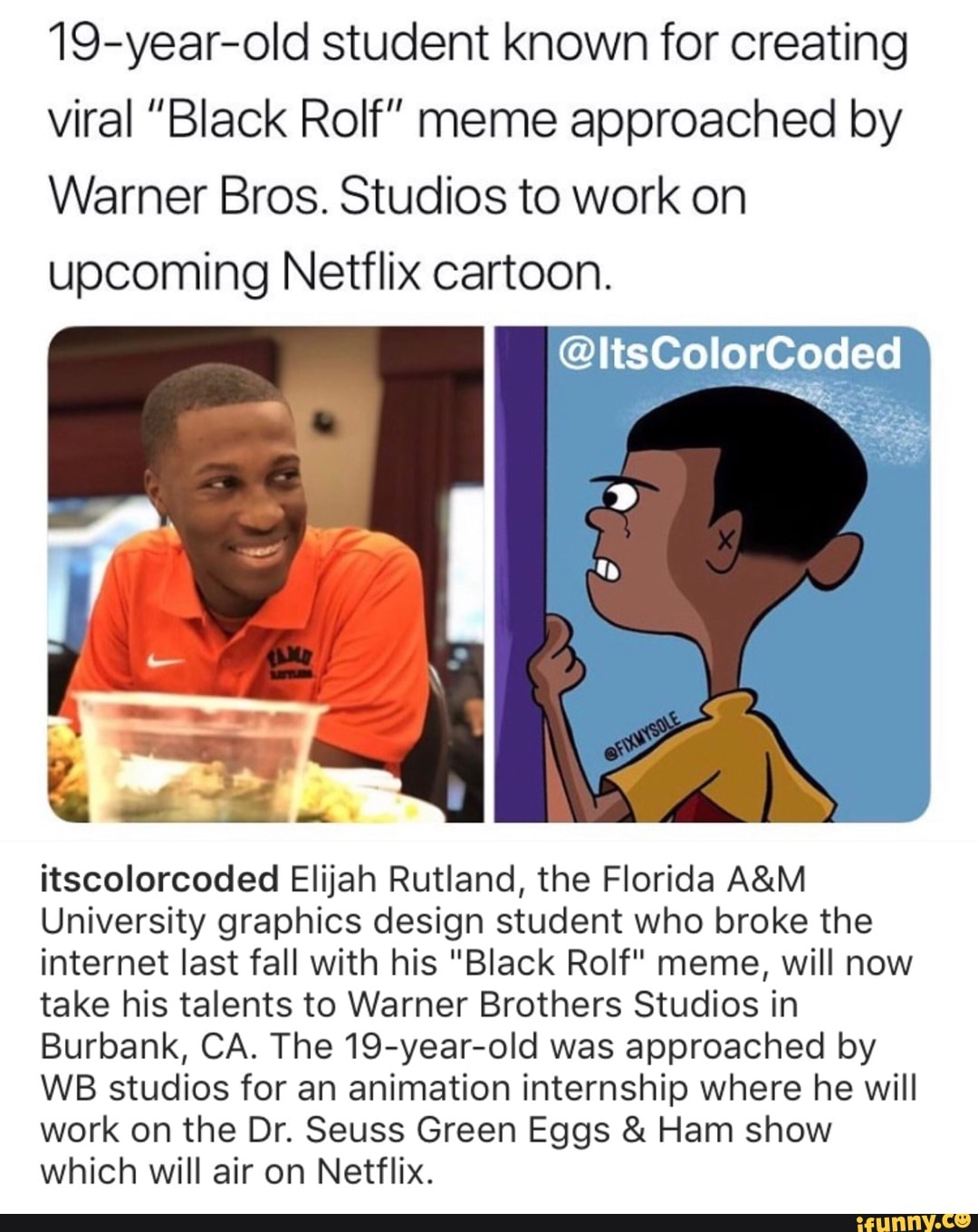 19 Year Old Student Known For Creating Viral Black Rolf Meme