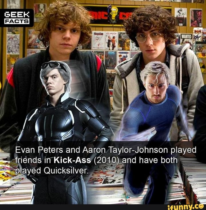 Evan Peters and Aaron Taylor- Johnson played - iFunny :)