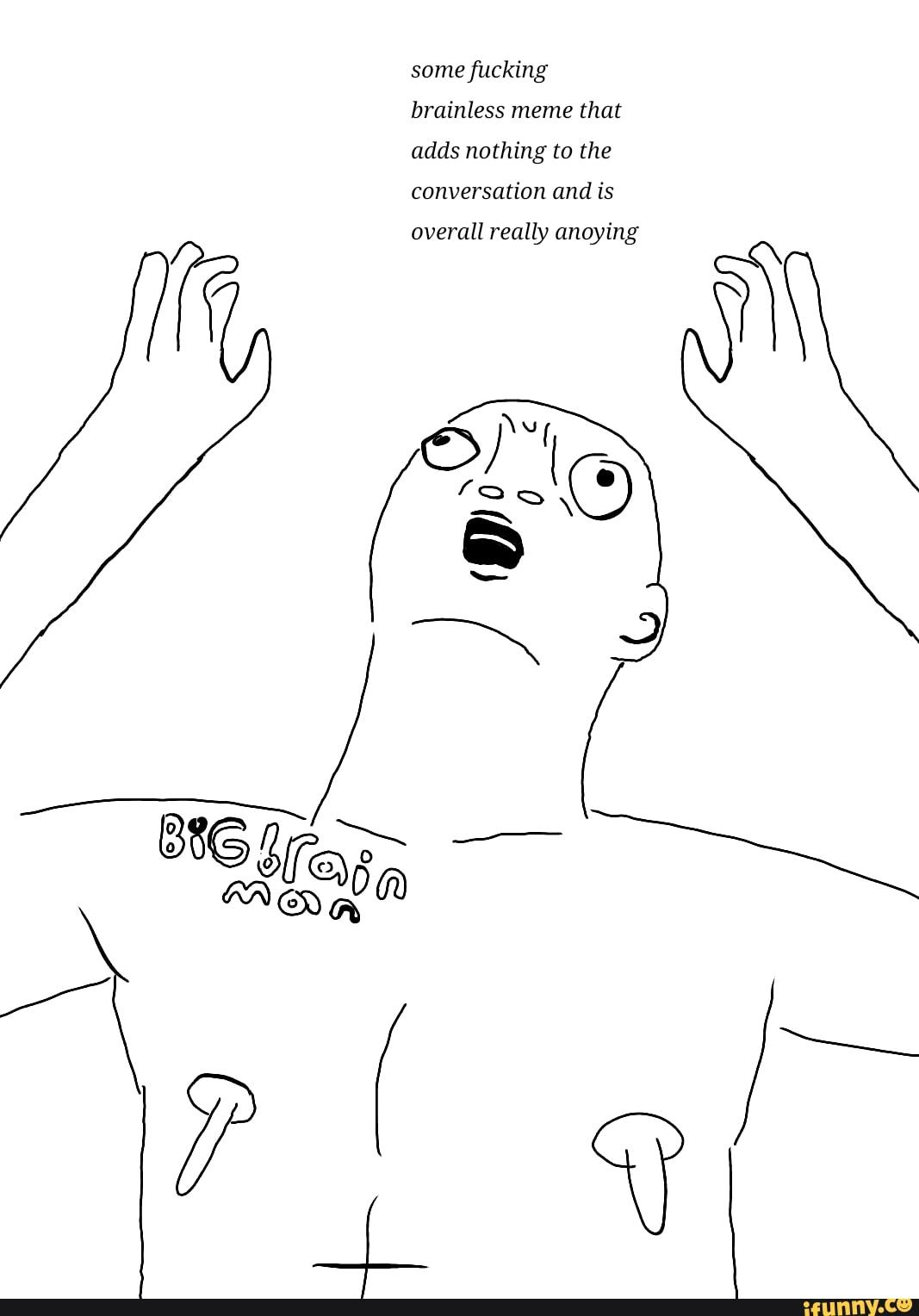Brainless People Brainless People Toy Story Everywhere Meme