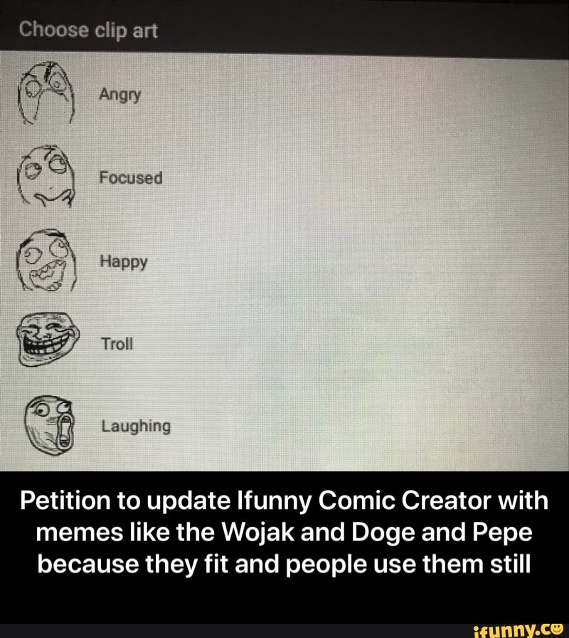 Petition To Update Lfunny Comic Creator With Memes Like The Wojak