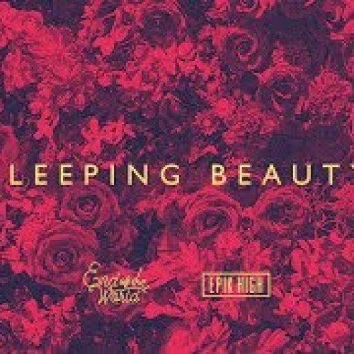 EPIK HIGH (에픽하이) X END OF THE WORLD (SEKAI NO OWARI) - SLEEPING BEAUTY [Official Audio] MP3