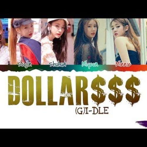 (G)I-DLE - 'DALLA DOLLAR (달라) $$$' Lyrics (Color Coded Han-Rom) MP3