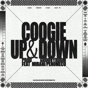 Coogie - UP & DOWN (Feat. Mirani, PENOMECO).mp3