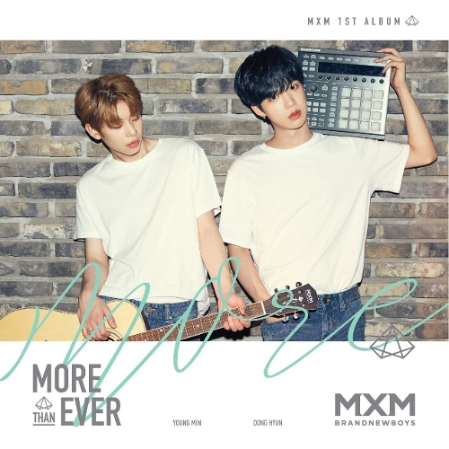 MXM (BRANDNEWBOYS) - LOVE ME NOW MP3