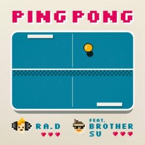 Ra.D - 핑퐁 (pingpong) (feat. BrotherSu).mp3