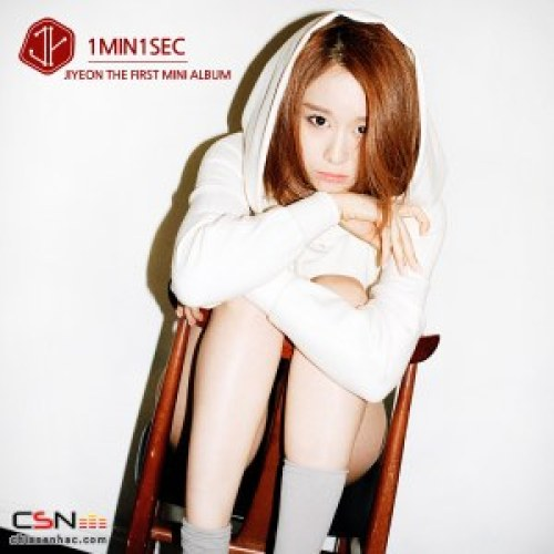 Jiyeon - 1 Minute 1 Second (Never Ever) MP3