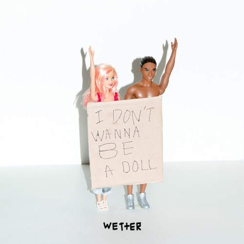wetter - I don`t wanna be a doll MP3