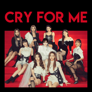 TWICE - CRY FOR ME (2020 MAMA Ver.) MP3