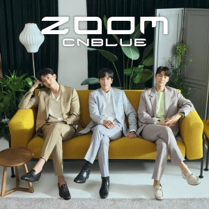 CNBLUE - ZOOM.mp3