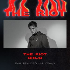 GINJO - The Riot (Feat. 텐, 샤오쥔 of WayV).mp3