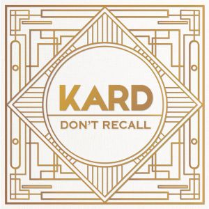 K.A.R.D - Don't Recall (Hidden Ver.).mp3