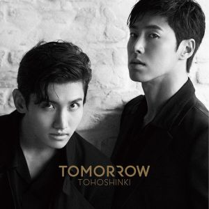 Tohoshinki - 明日は来るから ~TOMORROW Version~.mp3