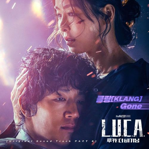 KLANG - Gone (L.U.C.A. The Beginning OST Part.4) MP3