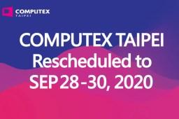 COMPUTEX  2020 延期至9/28~9/30,縮短天數以及場地