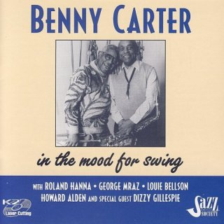 Benny Carter – In The Mood For Swing (2005)