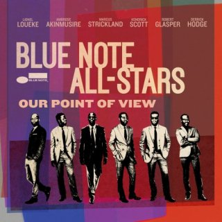 Blue Note All-Stars – Our Point of View (2017)