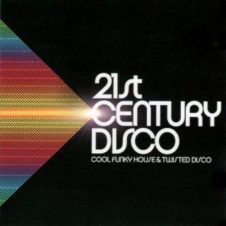 21st Century Disco [2CD Set] (2002) [CD Rip]
