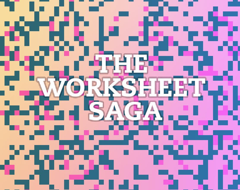 The Worksheet Saga By Yifat Shaik For Procjam
