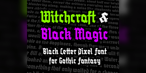 Download Witchcraft & Black Magic - Gothic Pixel Font by Insanus