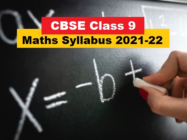 CBSE Class 9 Maths Syllabus 2021-2022