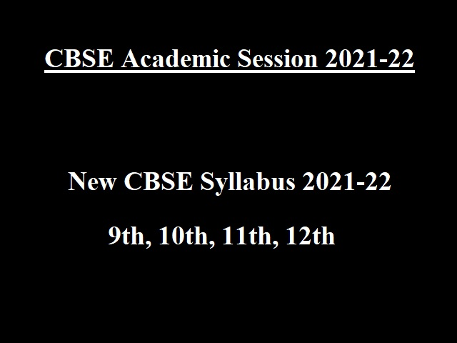 Applicable for CBSE Academic Session 2021-22!