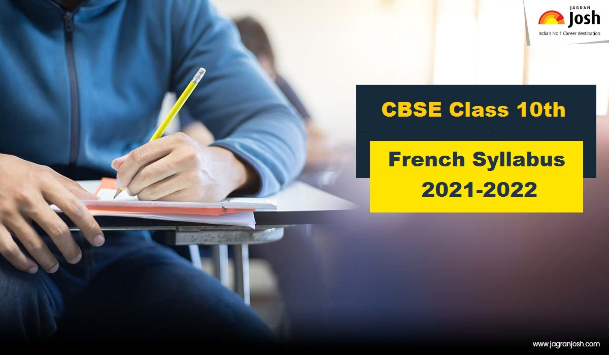 CBSE Syllabus for Class 10 French 2021-22| Download New Curriculum in PDF