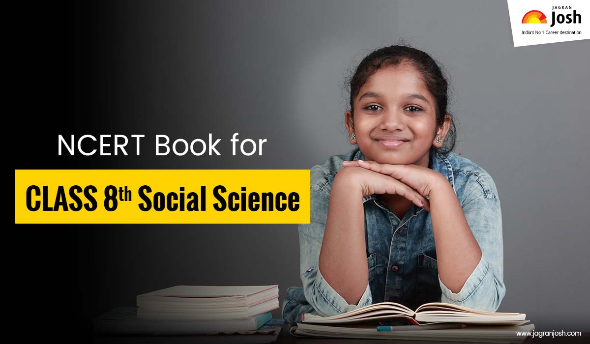 NCERT Book for Class 8 Social Science 2021-2022
