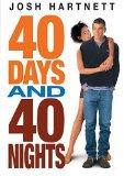 Josh Hartnett 40 days and 40 nights