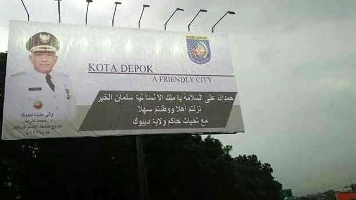 Depok deputy mayor angry billboard welcoming King Salman did not display his picture
