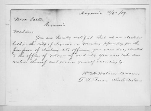 Bote written by the mayor of Argonia to Susanna (Dora) Salter informing her that she had been elected mayor. CLICK TO ENLARGE