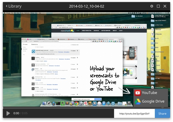Upload screencasts to YouTube or Google Drive