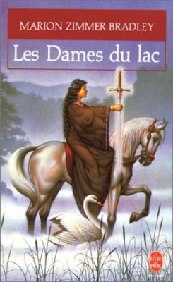 Couverture Le Cycle d'Avalon, tome 1 : Les Dames du lac