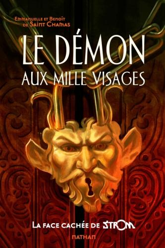 Le démon aux mille visages - Emmanuelle & Benoît de Saint Chamas