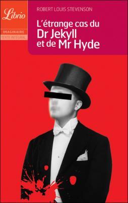 Couverture L'Étrange Cas du docteur Jekyll et de M. Hyde / L'Étrange Cas du Dr Jekyll et de Mr Hyde