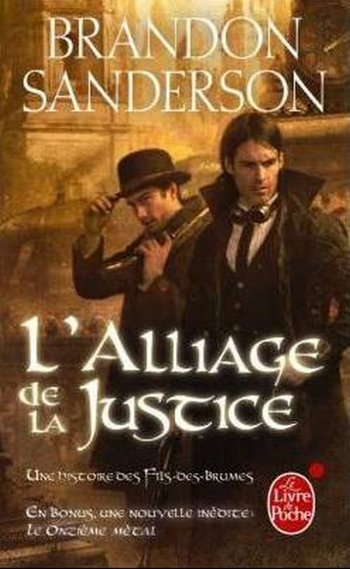 Couverture L'Alliage de la justice : Une histoire des Fils-des-Brumes