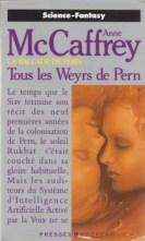 La Ballade de Pern, tome 04 : Tous les weyrs de Pern ...