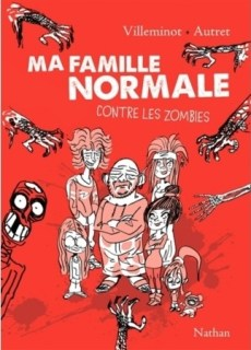 Couverture Ma famille normale contre les zombies